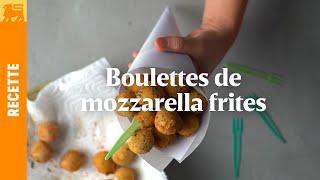 Boulettes de mozzarella frites