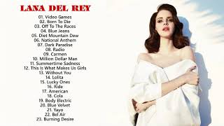 Top Lana Del Rey Songs - Lana Del Rey Greatest Hits - Lana Del Rey Playlist