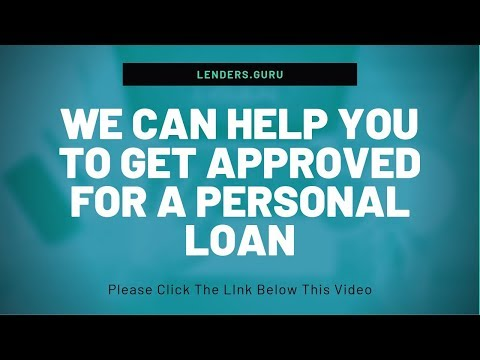🥇 How To Get Approved For A Personal Loan With Bad Credit 【 2019 】