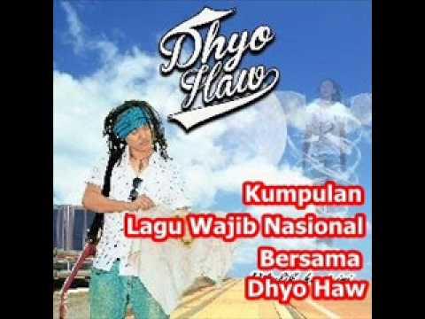 Kumpulan Lagu Wajib Nasional Bersama Dhyo Haw