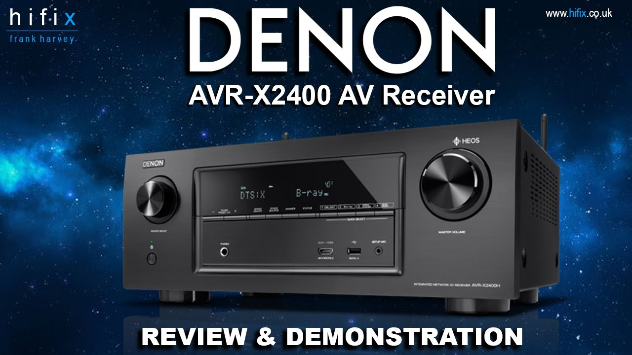 Denon AVR-X2400 AV Receiver Review & Demonstration