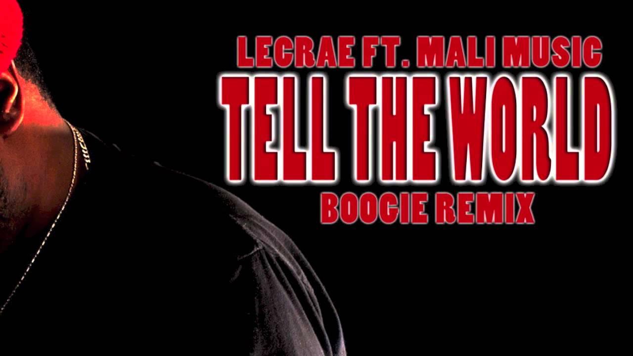 **New Music** Lecrae Tell The World ft Mali Music Remix ...
