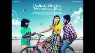 Kadhalai Thavira Verondrum Illai (2013): Tamil MP3 All Songs Free Direct Download