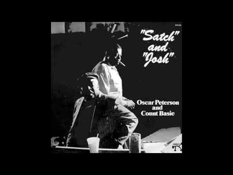 Count Basie & Oscar Peterson -  Satch and Josh ( Full Album )