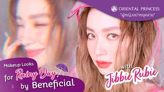 Makeup Look for Rainy Day by Beneficial With Jibbie Rubie OP Beauty Channel EP152