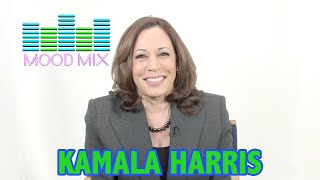 Mood Mix With Senator Kamala Harris