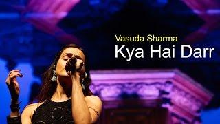 Kya Hai Darr - Vasuda Sharma | Holland India Music Festival  | DesiYUP