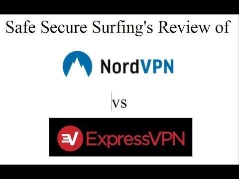 NordVPN vs ExpressVPN - Safe Secure Surfing