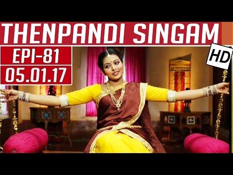 Thenpandi Singam | Epi 81 | 05/01/2017 |...