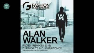 Alan Walker - Faded (DJ Favorite & DJ Kharitonov Radio Edit)
