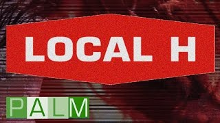 Watch Local H Brynmawr Stomp video