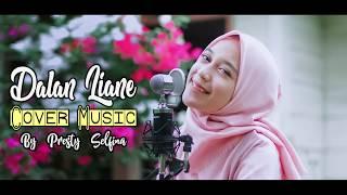 Download Dalan Liyane Cover Presty Selfina Youtube Full HD