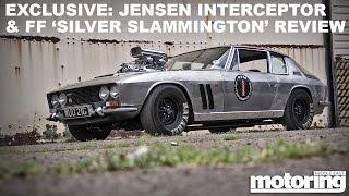 Jensen Interceptor FF Silver Slammington - World Exclusive review!