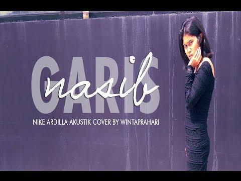 GARIS NASIB - Nike Ardilla Akustik Cover by WIntaprahari