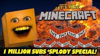 MINECRAFT: 1 Million Subs 'Splody Special! [Annoying Orange]