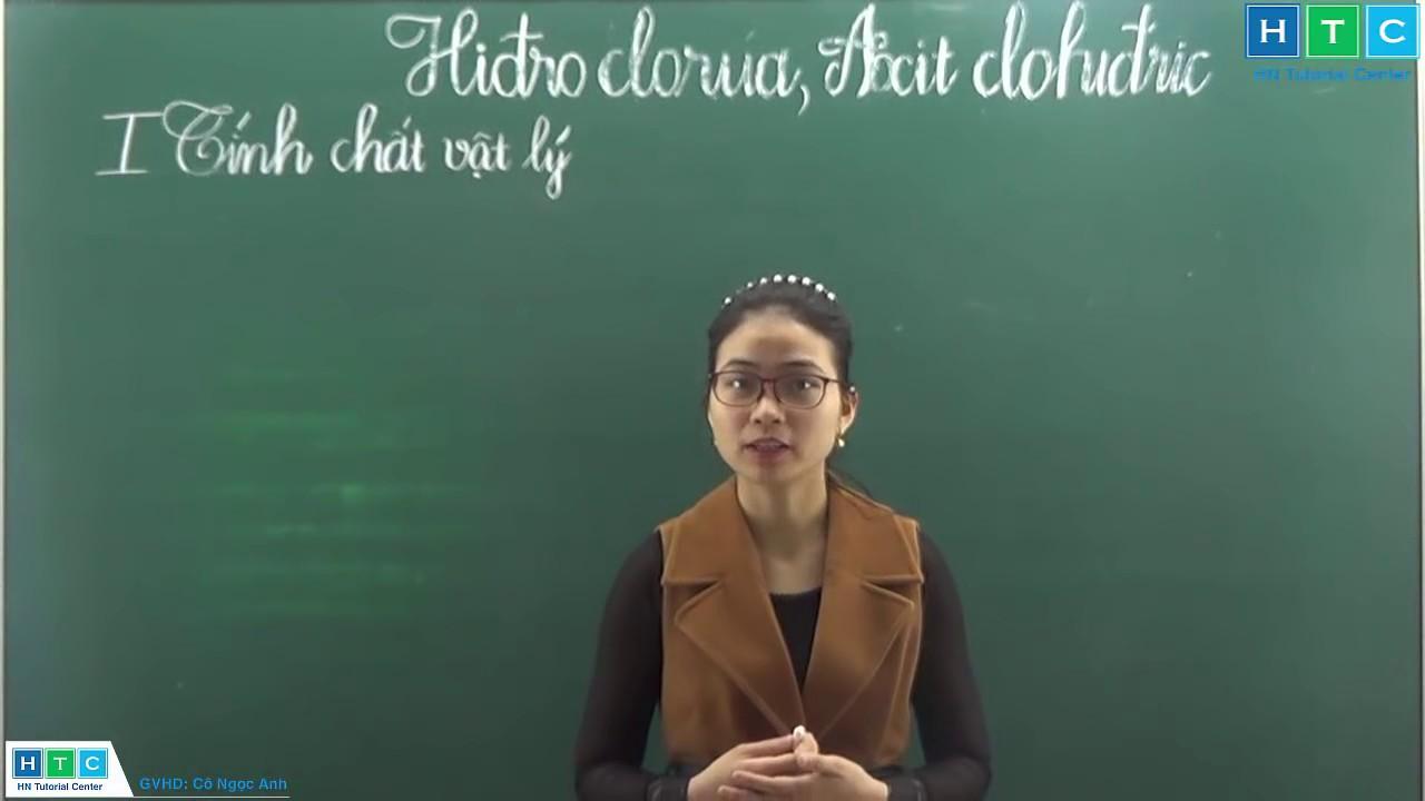 Hiđro clorua,  Axit Clohiđric [ Cô Ngọc Anh]