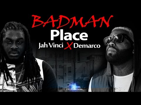 Demarco & Jah Vinci - Badman Place - September 2014