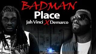 Demarco & Jah Vinci - Badman Place - September 2014