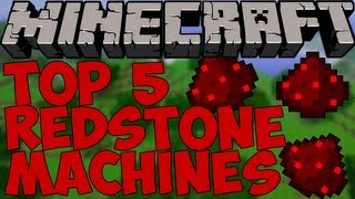 Minecraft: Top 5 Redstone Machines