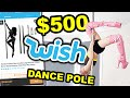 I BOUGHT A $500 POLE DANCING POLE FROM WISH!!! *pray for me*