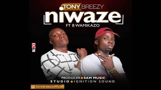 Tony_Breezy(Snapkiller)_Ft_B wamikazo_-_Niwaze_(Official Music Audio)_(Prod by SaM MuSiC-0768287511