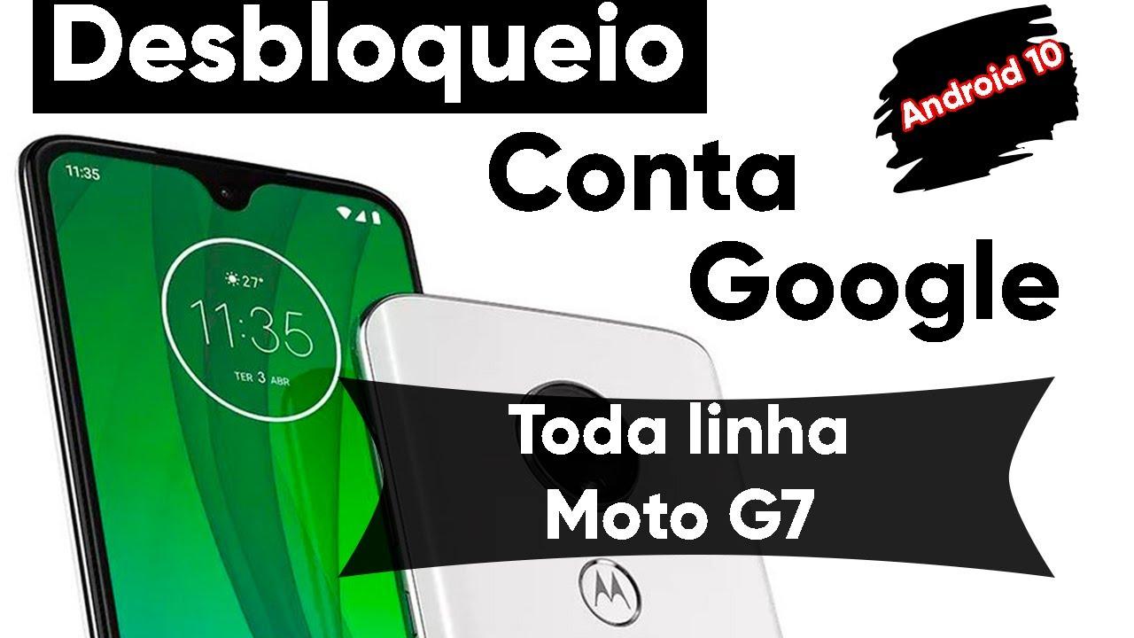 Desbloqueio De Conta Google No Moto G7