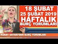 | TÜM BURÇLAR | 18 ŞUBAT / 25 ŞUBAT 2019 Nuray Sayarı'dan haftalık burç yorumları |