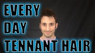 Messy, Textured Sticky-Uppy: Every Day Tennant Hair Tutorial | Men's Hair | Tenth Doctor Cosplay