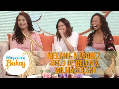 Melanie, Gelli and Wilma's advice to their children | Magandang Buhay