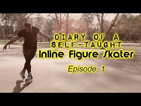 #540 - Diary of a Self-Taught Inline Figure Skater | Ep. 1