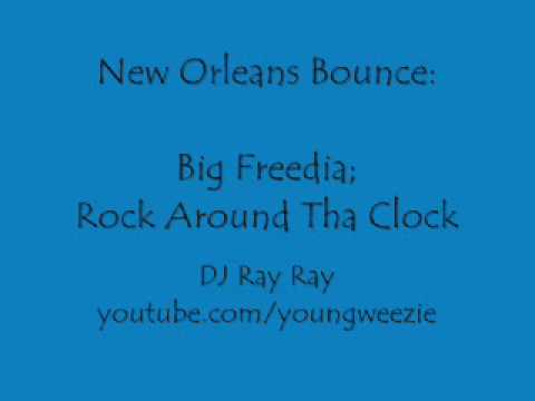 Rock Around Tha Clock by Big Freedia