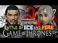 DW8E: Game of Thrones | Episode 17 : Battle of ICE and FIRE!!!
