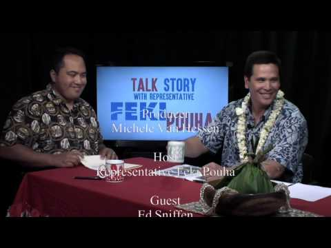 Talk Story with Rep. Feki Pouha  and  Edwin H. Sniffen June 2015