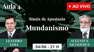 Mundanismo (Ao Vivo) - Augustus Nicodemus e Leandro Lima