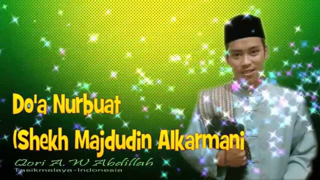 Doa Nurbuat Annur Buawwah Aw Abdillah I Murrattal Internasional 2015