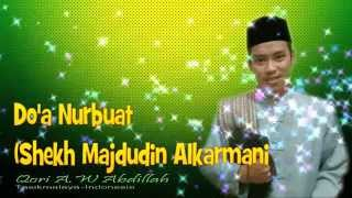 Do'a Nurbuat (Annur buawwah) ~ A.W Abdillah I Murrattal Internasional 2015