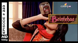 Beintehaa - बेइंतेहा - 3rd November 2014 - Full Episode (HD)