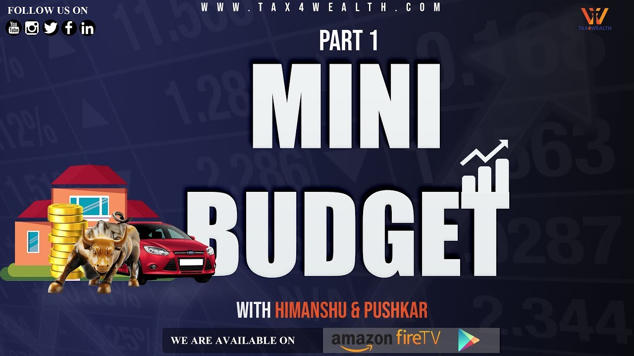 Indian Economy : Government's Move to boost economy Through Mini Budget Part 1