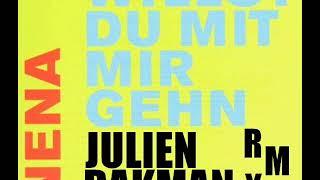 NENA - WILLST DU MIT MIR GEHN (JULIEN DAKMAN REMIX).wmv