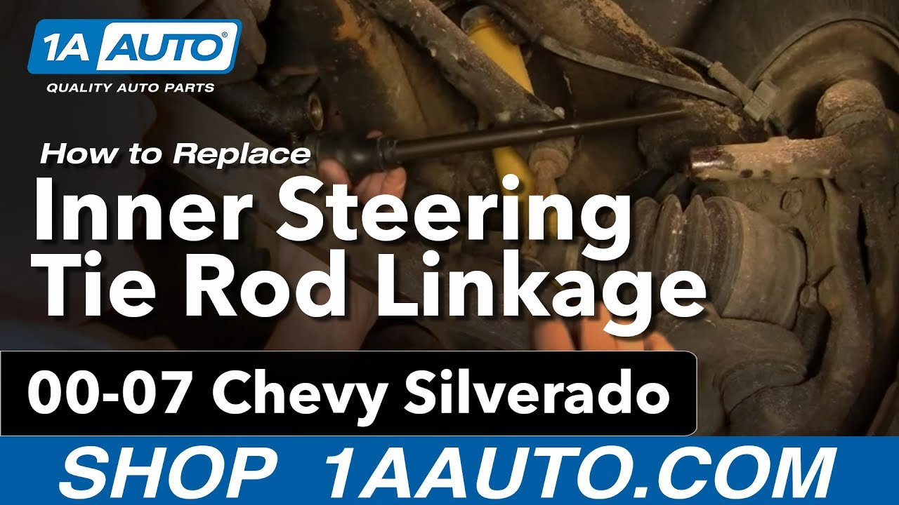 How To Install Replace Inner Steering Tie Rod Linkage Chevy 2005 Silverado 4wd Wiring Diagram Gmc Sierra 00 07 1aautocom