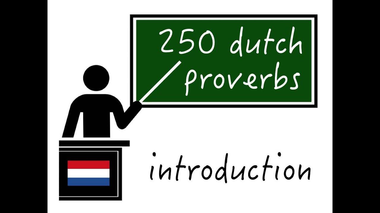 Dutch proverbs and sayings | Dutch course on Learndutch org