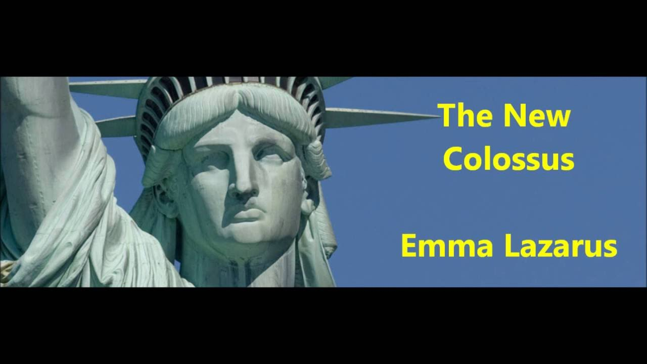 the new colossus by emma lazarus Emma lazarus, the new colossus (1883) emma lazarus' famous words, give me your tired, your poor,/your huddled masses yearning to breathe free may now be indelibly engraved into the collective american.