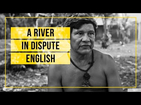 A river in dispute [English subtitles]