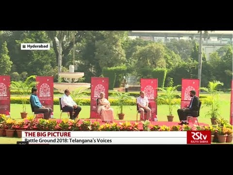 The Big Picture- Battle Ground 2018: Telangana's Voices