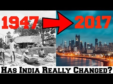 India's Development: India in 1947 vs 2017