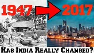 India's Development: India in 1947 vs 2017