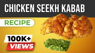 Chicken Seekh Kabab - Keto Recipes Indian Style - BeerBiceps Chicken Recipe