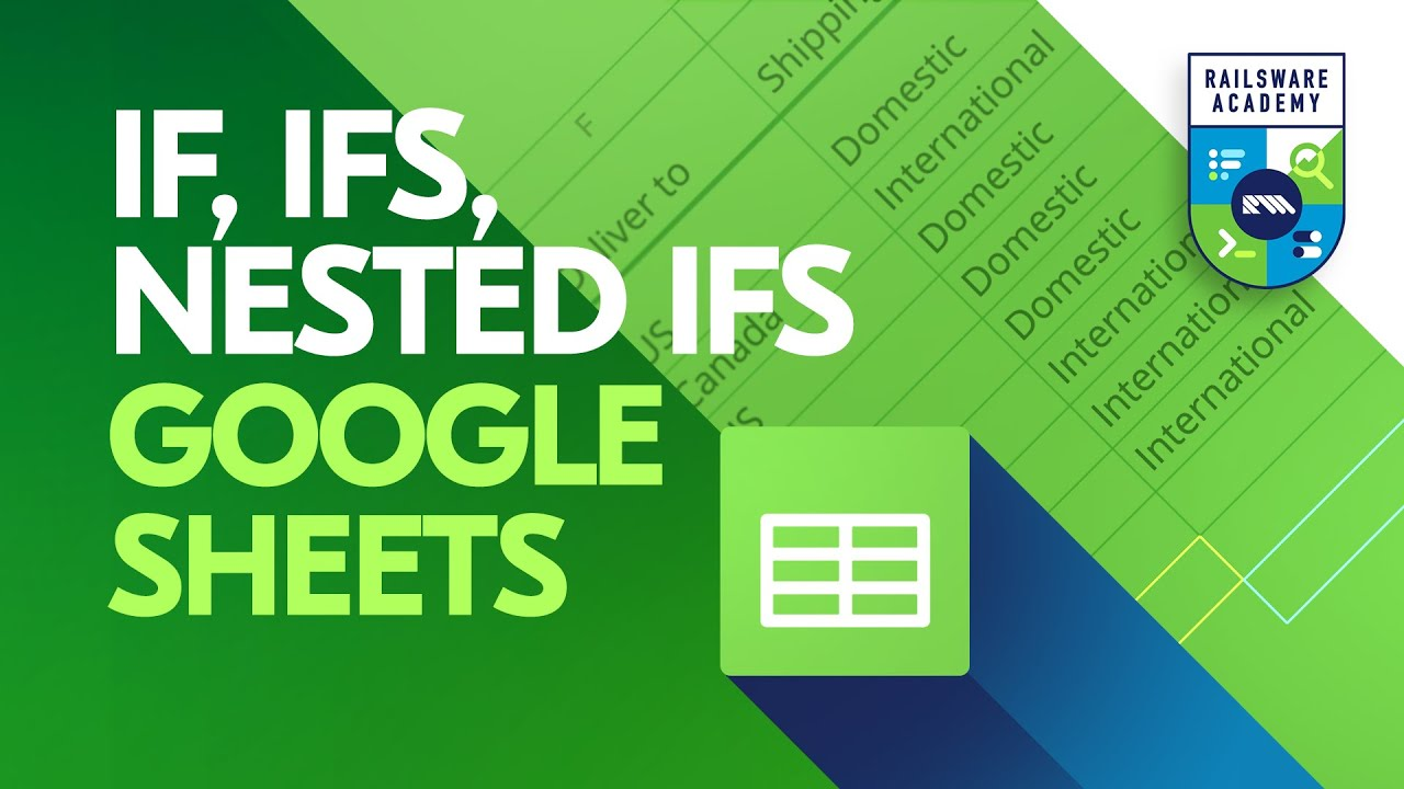 How to use the IF function (IFS, Nested IFs) in Google Sheets   Simple Tutorial with Examples