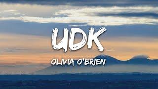 Olivia O'Brien - UDK (Lyrics)
