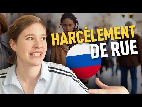 HARCÈLEMENT DE RUE en RUSSIE - Mon expérience
